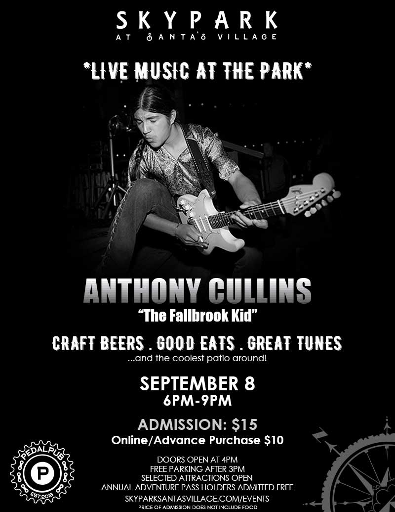 Lake Arrowhead Events - Live Music - Anthony Cullins - SkyPark at Santa's Village
