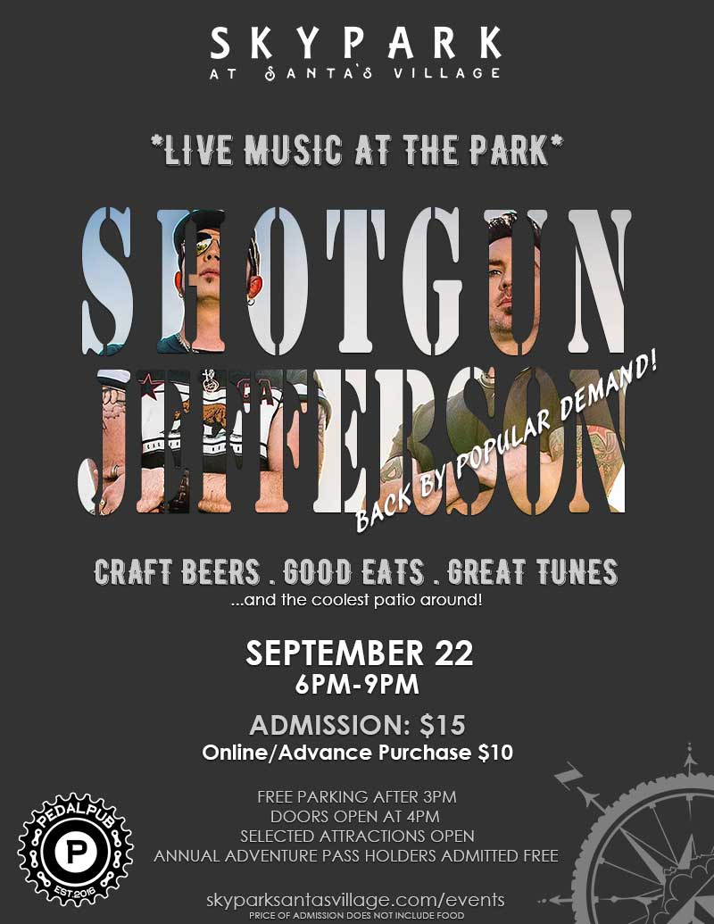 Lake Arrowhead Events - Live Music - Shotgun Jefferson - SkyPark at Santa's Village