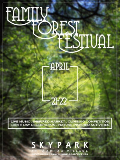 Family Forest Festival - Things to do in Lake Arrowhead - SkyPark at Santa's Village